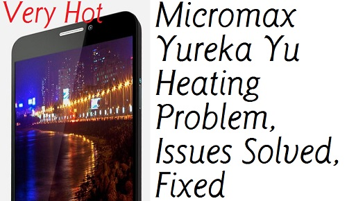 Micromax Yureka Heating