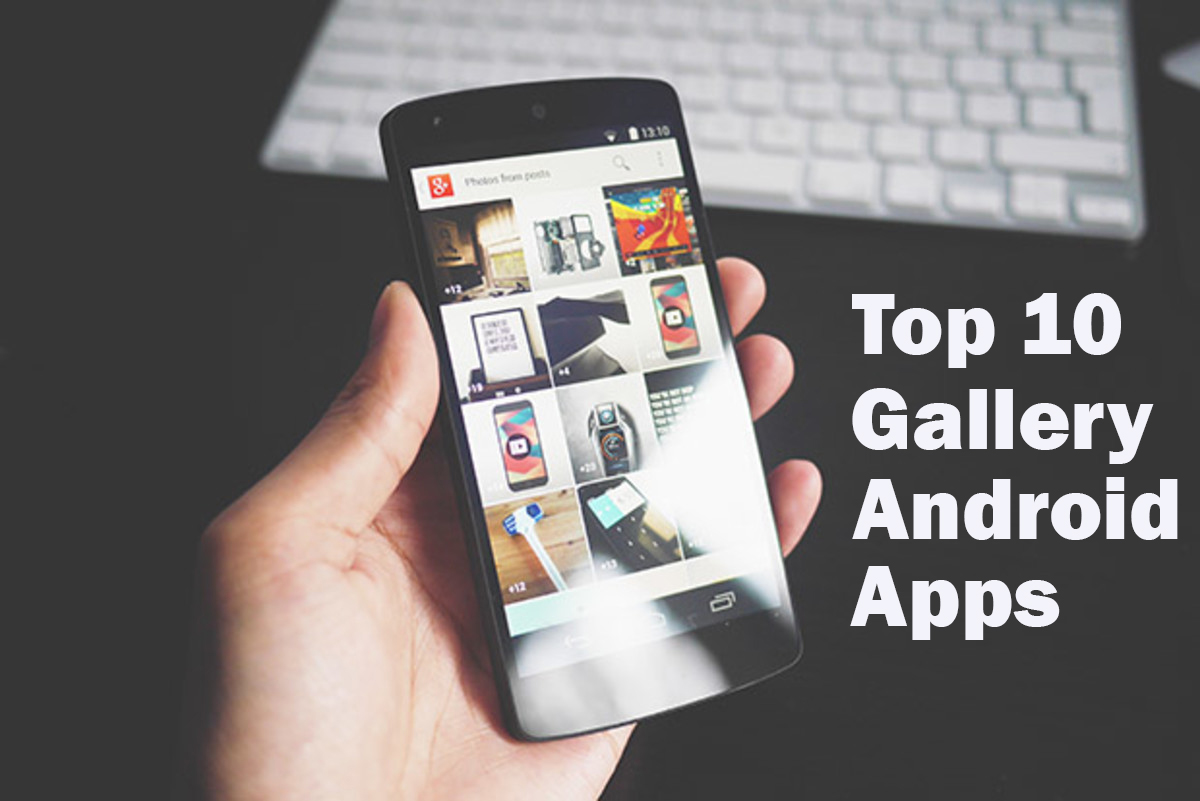 Best Photo Gallery Apps Android Download APK